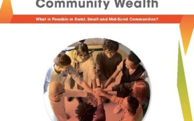 New Report Focuses on Building Community Wealth in Rural, Small and Mid-sized Communities